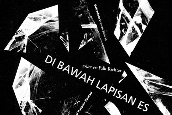 <b>Di Bawah Lapisan Es</b> (Unter Eis) | a Multimedia Theatre