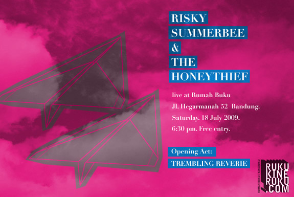 <b>Risky Summerbee & The Honeythief:</b><br> Live at Rumah Buku July 18, 2009