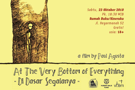Pemutaran Film <b>Di Dasar Segalanya</b> (At the Very Bottom of Everything)