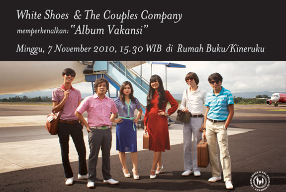 <b>White Shoes &#038; The Couples Company</b> Memperkenalkan Album <b>Vakansi</b>