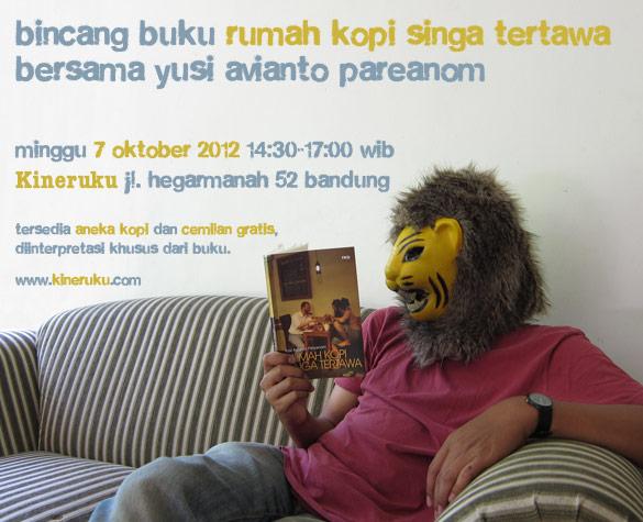 Bincang Buku <b>Rumah Kopi Singa Tertawa</b>