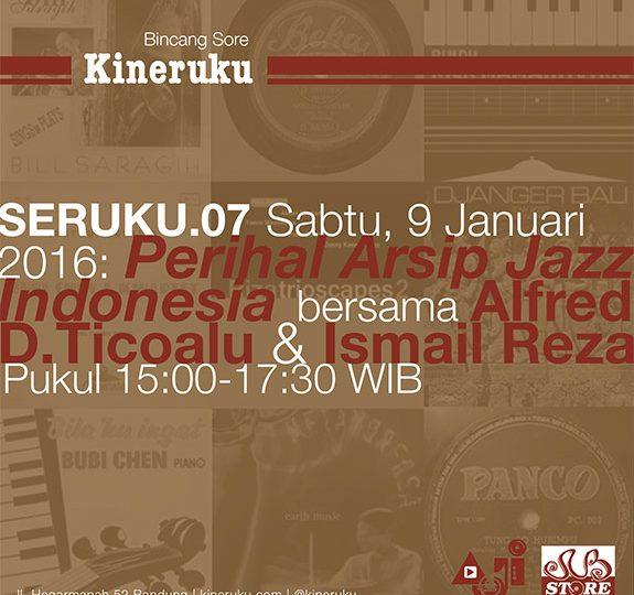 /diskusi/ SERUKU.07: Perihal Arsip Jazz Indonesia