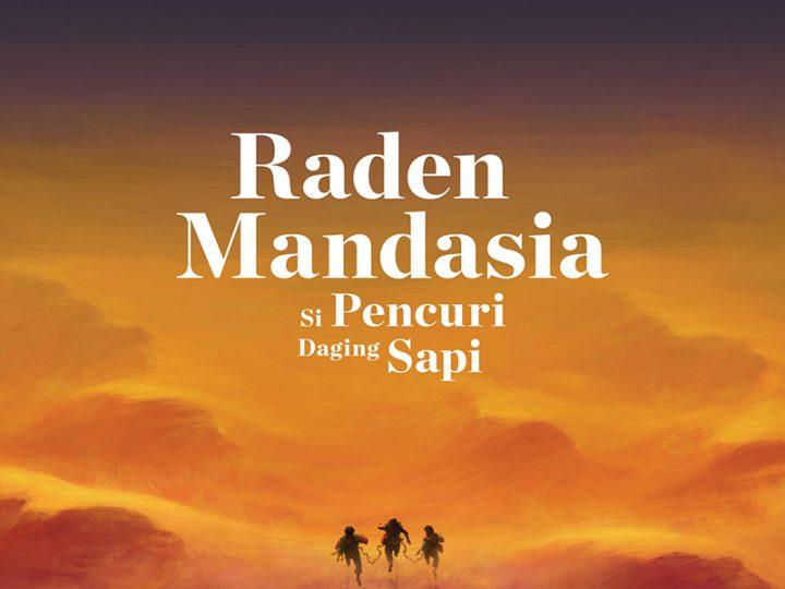 /etalase/ Buku Raden Mandasia Si Pencuri Daging Sapi Tersedia di Kineruku