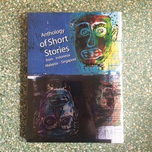 Buku-AnthologyShortStoriesIndonesiaMalaysiaSingapore