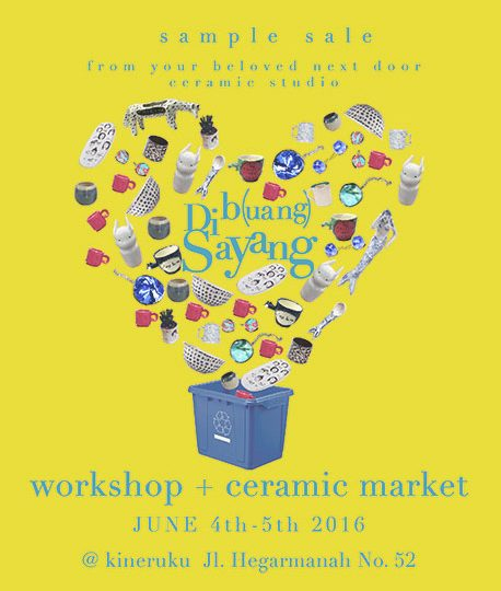/acara/ Dib(uang) Sayang: Ceramic Sales & Workshop