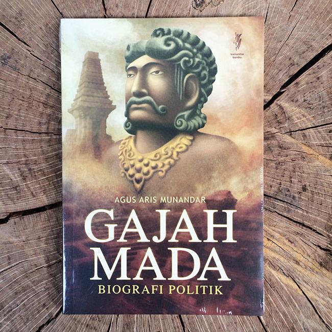 Gajah Mada; Biografi Politik - Agus Aris Munandar