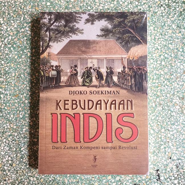 Kebudayaan Indis - Djoko Soekiman