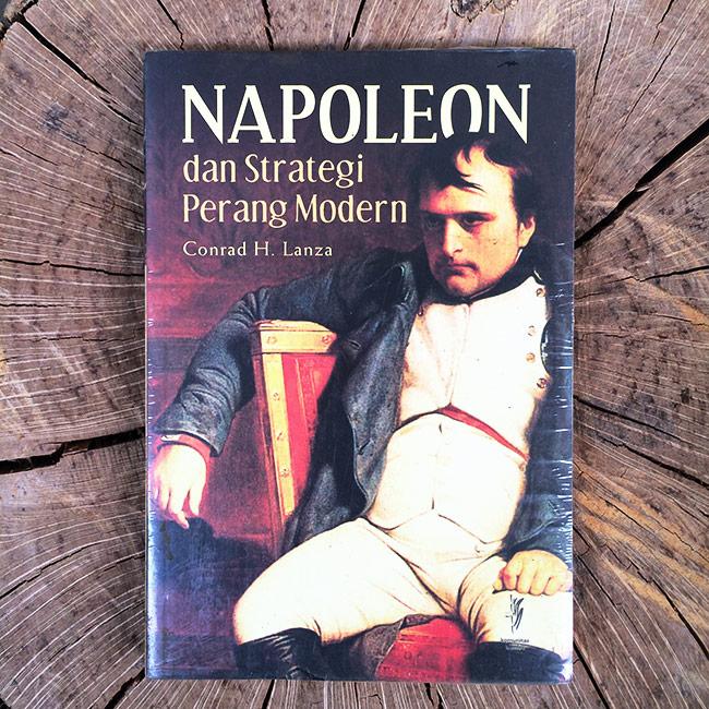 Napoleon dan Strategi Perang Modern - Conrad H. Lanza