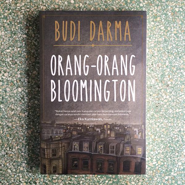 Orang-orang Bloomington - Budi Darma