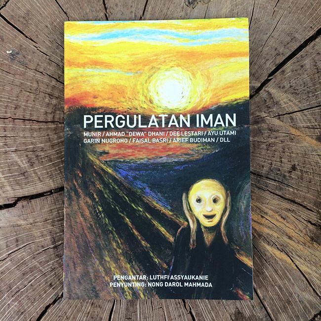 Pergulatan Iman - Luthfi Assyaukanie, et. al