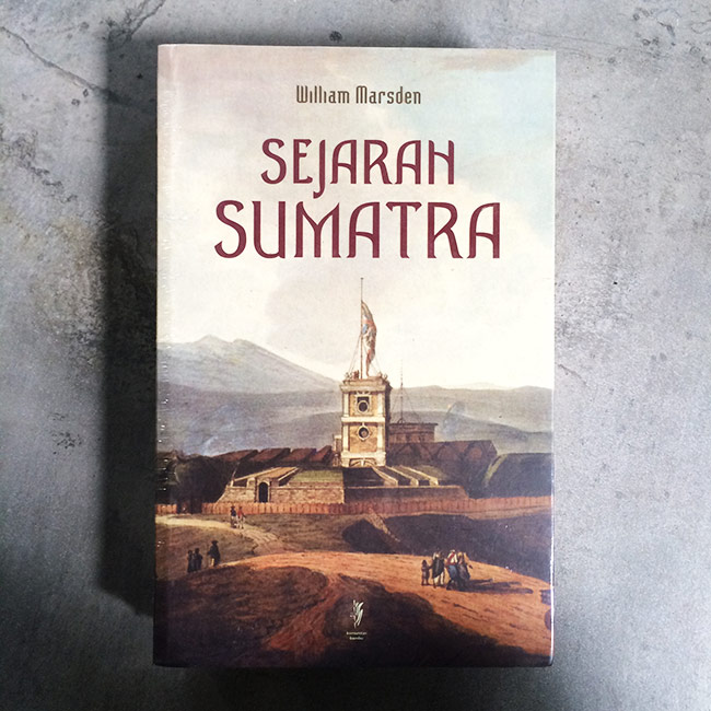 Sejarah Sumatra - William Marsden