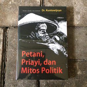 Buku-PetaniPriayiDanMitosPolitik