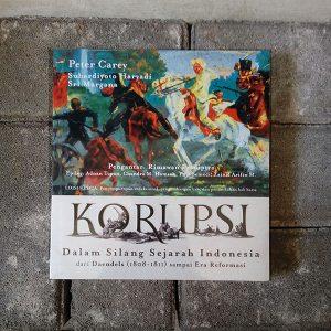 Korupsi dalam Silang Sejarah Indonesia