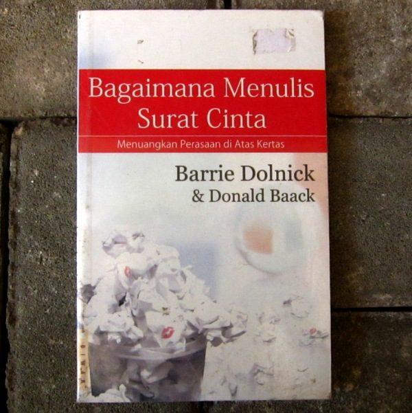 Bagaimana Menulis Surat Cinta Barrie Dolnick Donald Baack Kineruku