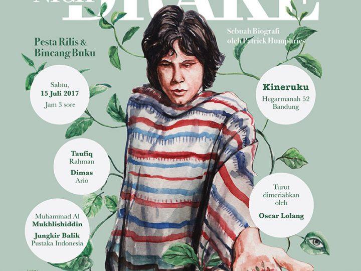/bincang sore:/ Pesta Rilis Buku Nick Drake, Sebuah Biografi