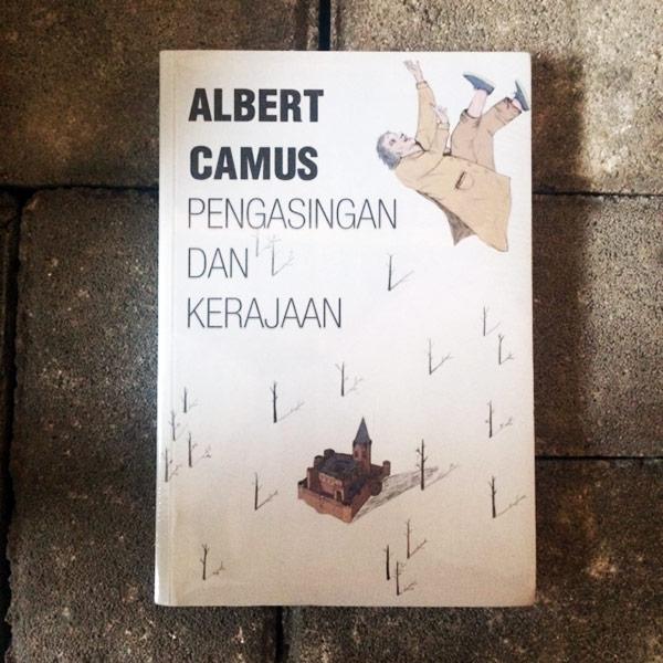 Pengasingan Dan Kerajaan Albert Camus Kineruku