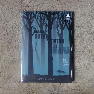 Buku - Di Dalam Hutan Entah di Mana