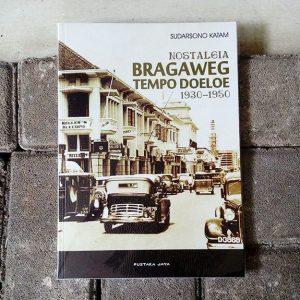 Nostalgia-Bragaweg-Tempo-Doeloe-Sudarsono-Katam-e1521703498457