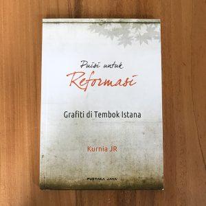 PuisiUntukReformasi-KurniaJR