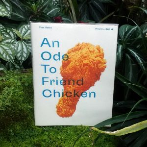 An Ode to Fried Chicken