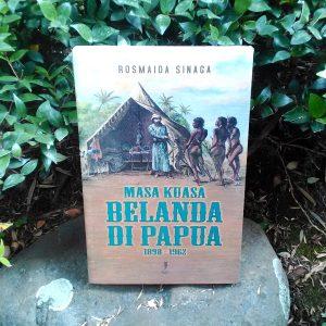 Buku - Masa Kuasa Belanda di Papua