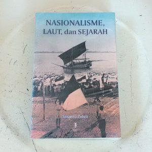 Buku - Nasionalisme, Laut, dan Sejarah