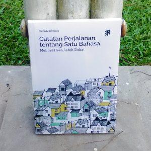 Buku - Catatan Perjalanan Tentang Satu Bahasa