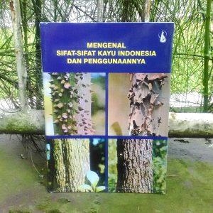 Buku - Mengenal Sifat-Sifat Kayu di Indonesia dan Penggunaannya