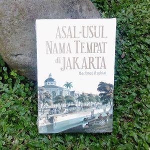 Buku - Asal-Usul Nama Tempat di Jakarta