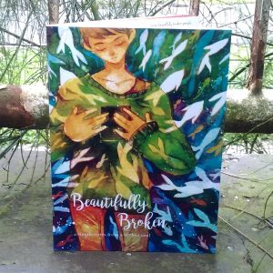 Zine - Beautifully Broken