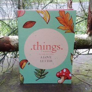 Zine - Things I Wanted to Say to You