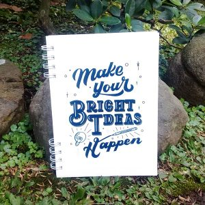 Notebook - Make Your Bright Ideas Happen