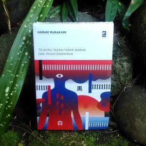 Buku - Tsukuru Tazaki Tanpa Warna dan Tahun Ziarahnya