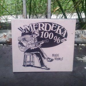 CD Made Mawut - Merdeka 100%
