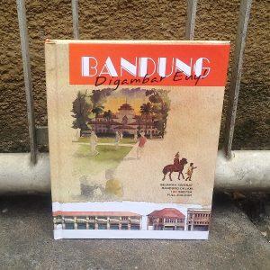 Buku - Bandung Digambar Euy!