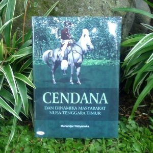 Buku - Cendana dan Dinamika Masyarakat Nusa Tenggara Timur